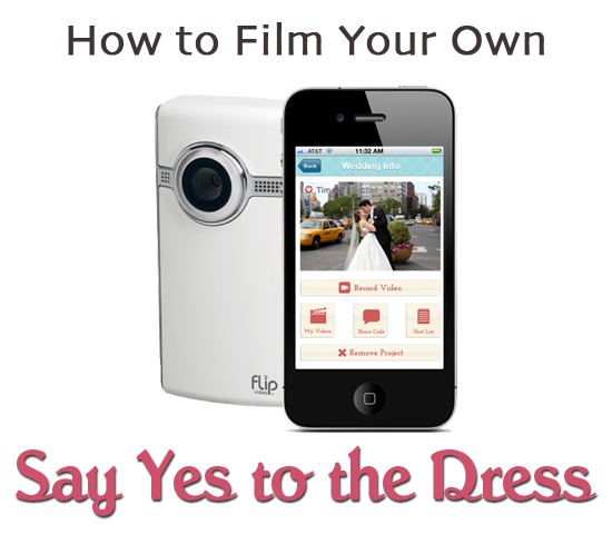 Film Your Own Say Yes to the Dress with the WeddingMix app