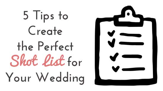 5 tips to create your unique wedding shot list