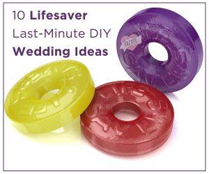 lifesaver wedding hacks