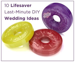 lifesaver wedding hacks