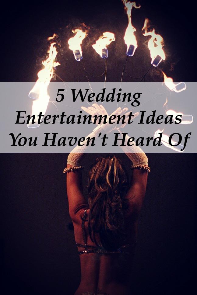 Wedding Entertainment Ideas 2017