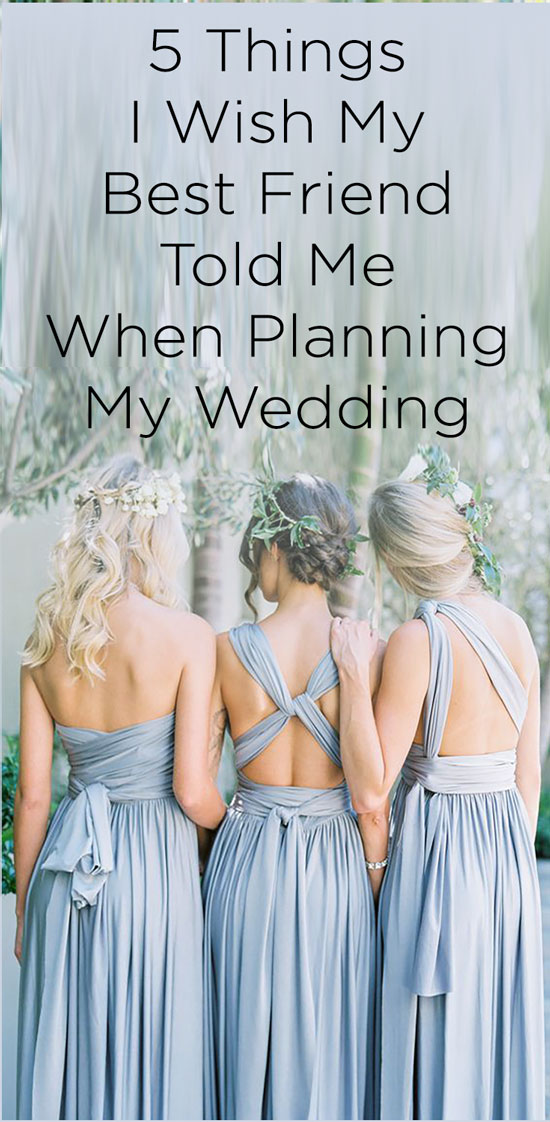 Best friend wedding advice
