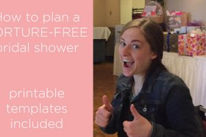 how to plan a torture free bridal shower -printables
