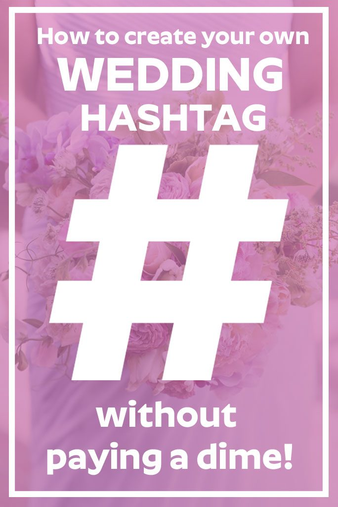 Create your own free wedding hashtag