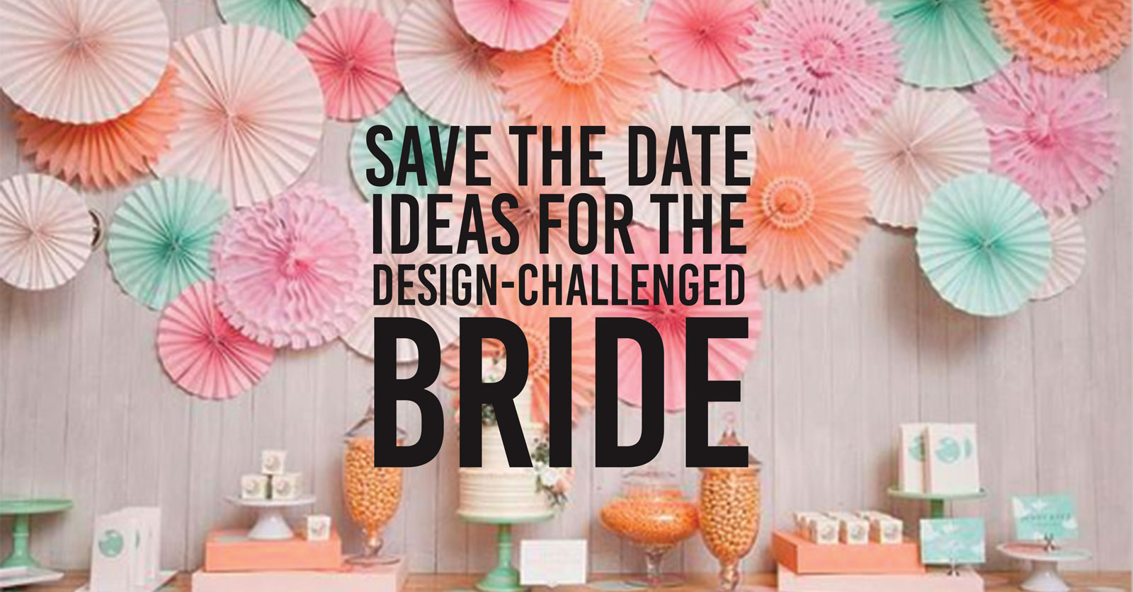 Stylish Save the Date Ideas | WeddingMix
