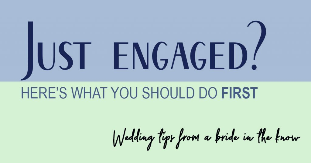 Just Engaged? Wedding Tips from the bride